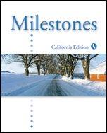 MILESTONES Introductory California Edition: N.Anderson
