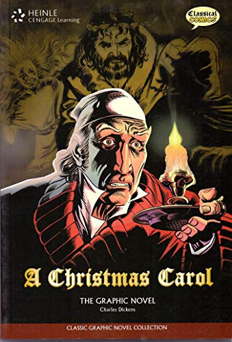 A Christmas Carol: Classic Graphic Novel Collection: Dickens, Charles