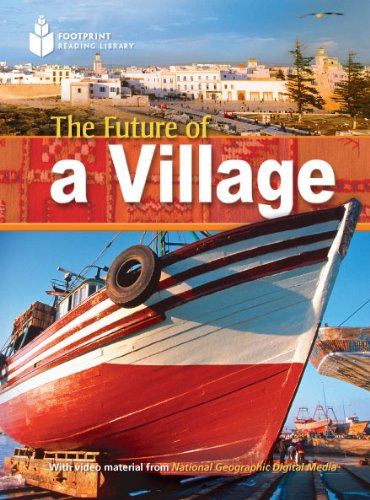 The Future of a Village (Footprint Reading Library: Level 1): Rob Waring