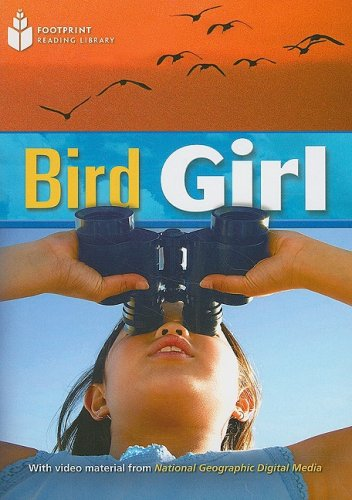 9781424043798: Bird Girl: Footprint Reading Library 5 (Footprint Reading Library: Level 5)