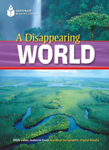 A Disappearing World (Footprint Reading Library: Level 2): Rob Waring