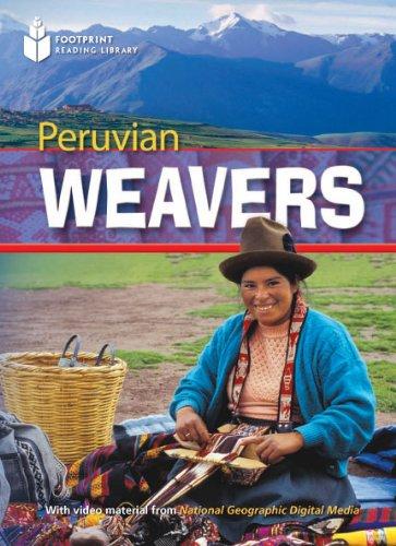 Peruvian Weavers (Footprint Reading Library: Level 2): Rob Waring