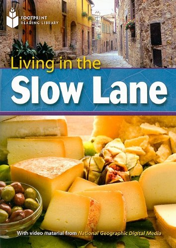 Living in the Slow Lane (Footprint Reading Library: Level 8): Rob Waring