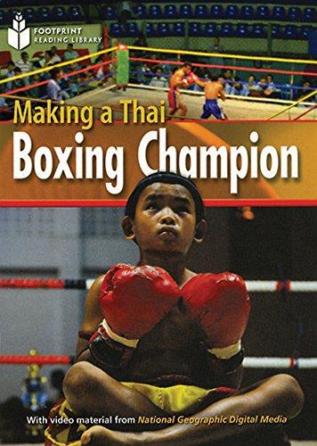 Making a Thai Boxing Champion (Footprint Reading Library: Level 2): Rob Waring