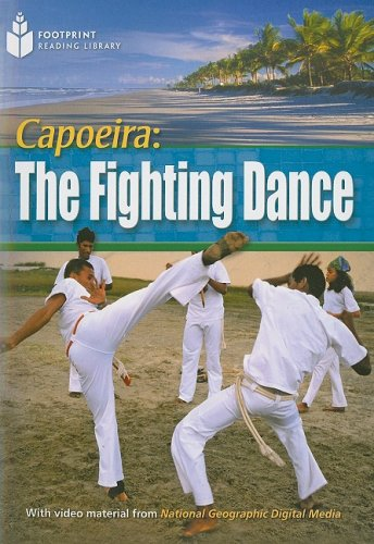 Capoeira: The Fighting Dance (Footprint Reading Library: Level 4): Rob Waring