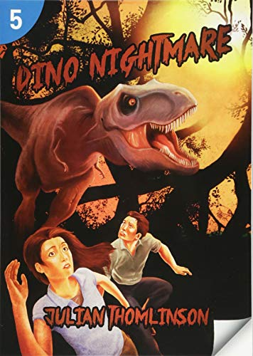 Dino Nightmare: Page Turners 5 (Page Turners Reading Library, Level 5): Thomlinson, Julian