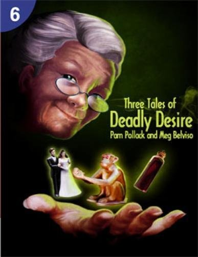 9781424046546: Three Tales of Deadly Desire: Page Turners 6: 0