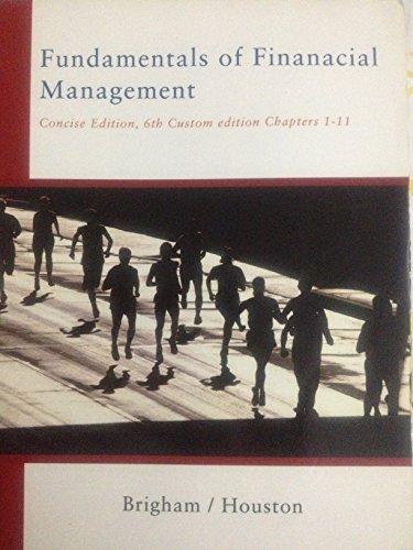 9781424054879: Fundamentals of Financial Management (Fundamentals of Financial Management 6th Custom Edition)