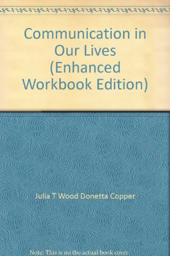 9781424063529: Communication in Our Lives (Enhanced Workbook Edition)