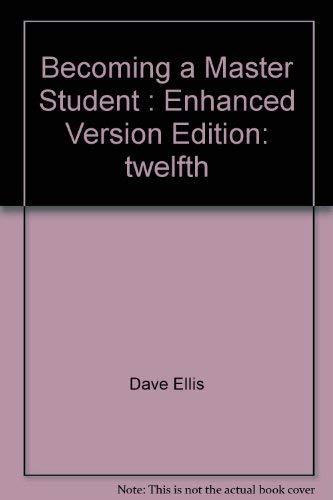 Becoming a Master Student : Enhanced Version: Dave Ellis