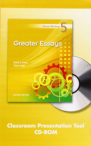 9781424065127: Great Writing 5: Greater Essays Classroom Presentation Tool, Second Edition