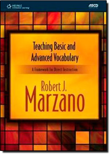 Teaching Basic and Advanced Vocabulary: A Framework: Robert J. Marzano