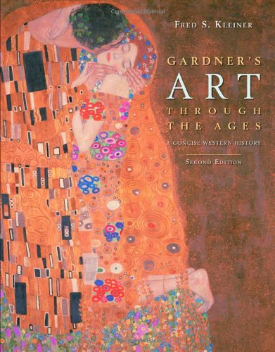 Gardner's Art through the Ages: A Concise: Fred S. Kleiner