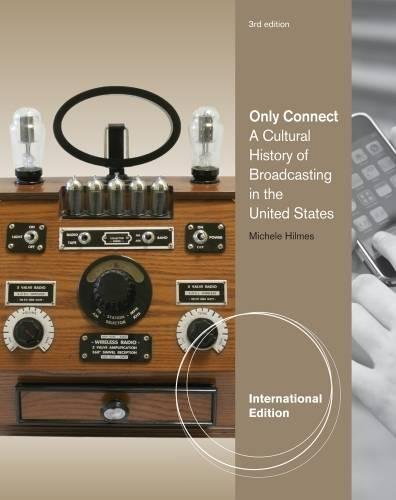 9781424069293: Only Connect: A Cultural History of Broadcasting in the United States, International Edition