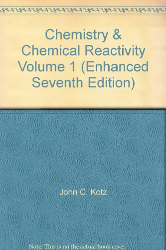 9781424070541: Chemistry & Chemical Reactivity Volume 1 (Enhanced Seventh Edition)