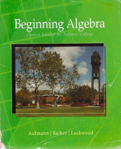 Beginning Algebra Custom Edition for Palomar College: Aufmann
