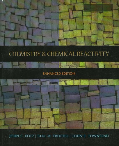 Chemistry & Chemical Reactivity: John C. Kotz,