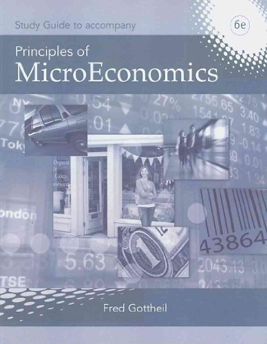 9781424075256: Study Guide for Gottheil's Principles of Microeconomics, 6th