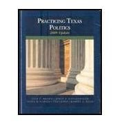 Practicing Texas Politics 2009 Update (1424075696) by Lyle Brown; Joyce Langenegger; Sonia Garcia; Ted Lewis; Robert Biles
