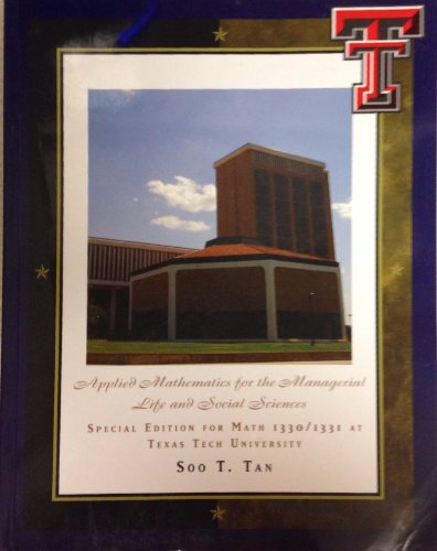 Applied Mathematics for the Managerial Life and Social Sciences; Special Edition for Math 1330&#x2F...