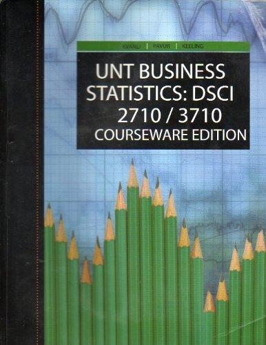 9781424077137: UNT Business Statistics:dsci 2710/3710 Courseware Ed.