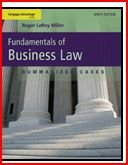 Fundamentals of Business Law : Summarized Cases / Edition 8: Roger Leroy Miller and Gaylord A....