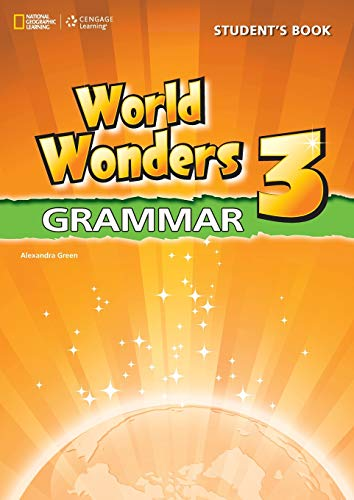 9781424078899: National Geographic World Wonders 3 Grammar Student Book English
