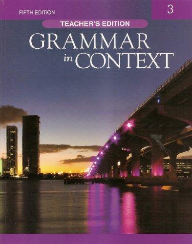 9781424079063: Grammar in Context 3 Teachers ed 5e