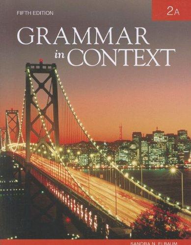 9781424080908: Grammar in Context 2A, 5th Edition