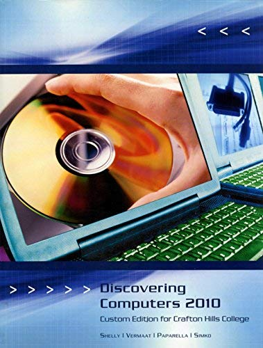9781424082278: Discovering Computers 2010 - Custom Edition for Crafton Hills College