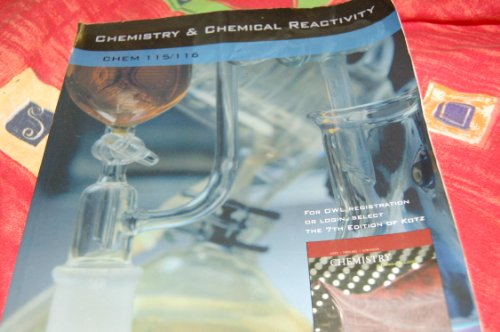 Chemistry & Chemical Reactivity (Chem 115/116): John C Kotz,