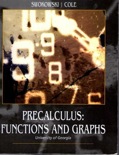 9781424082414: Precalculus: Functions and Graphs (Custom for University of Georgia)