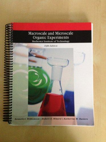 Macroscale and Microscale Organic Experiments: Katherine M. Masters,