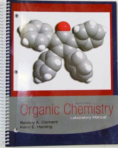 Organic Chemistry Lab Manual: Clement