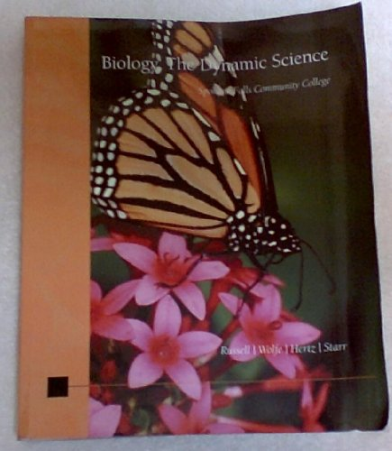 Biology, The Dynamic Science / Spokane Community College: Russell, Peter J. / Wolfe, Stephen L...