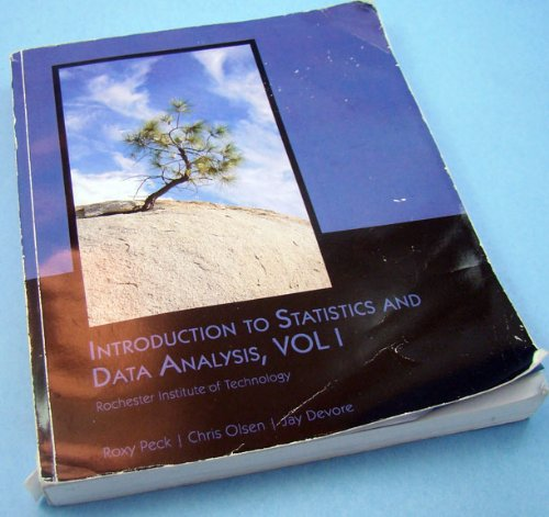 9781424087082: Introduction to Statistics and Data Analysis, Vol 1 (Rochester Institute of Technology, Volume 1)