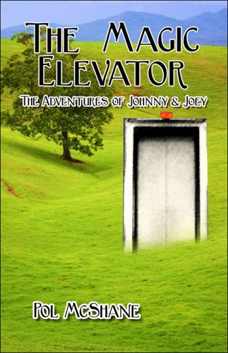 9781424100149: The Magic Elevator: The Adventures of Johnny & Joey