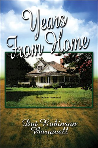 9781424100361: Years From Home