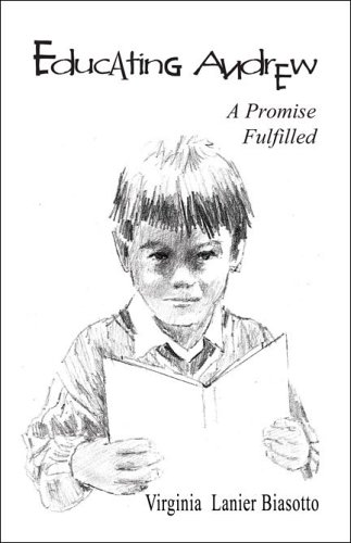 9781424101719: Educating Andrew: A Promise Fulfilled