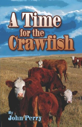 9781424103416: A Time for the Crawfish