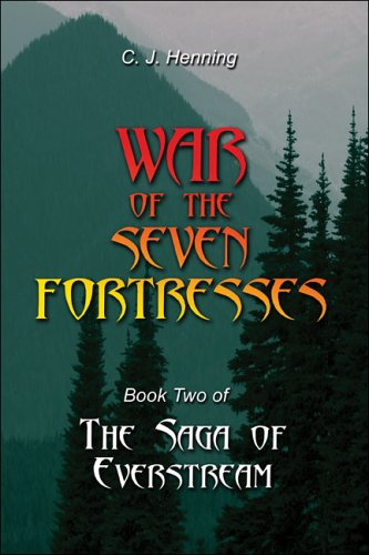 9781424104093: The Saga of Everstream: Book Two War of the Seven Fortresses