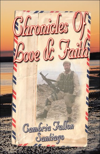 9781424105489: Chronicles of Love and Faith