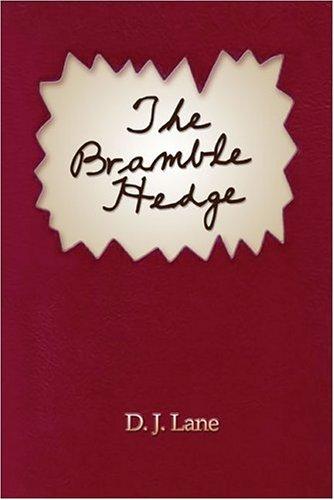 The Bramble Hedge: D. J. Lane