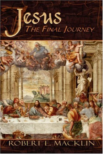9781424106554: Jesus: The Final Journey