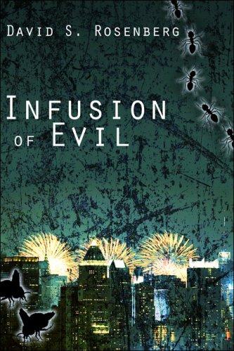 Infusion of Evil: Rosenberg, David S.