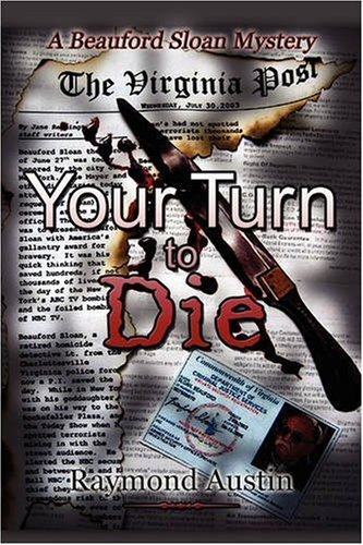 9781424111473: Your Turn to Die: A Beauford Sloan Mystery