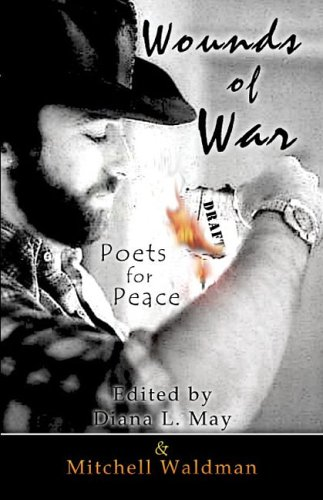 9781424111770: Wounds of War: Poets for Peace