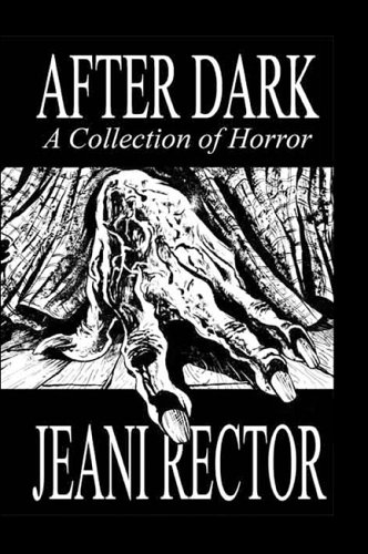 9781424113040: After Dark: A Collection of Horror