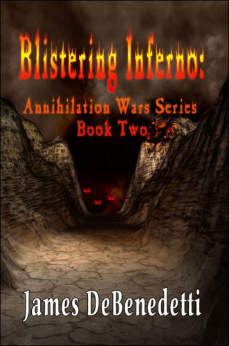 9781424113095: Blistering Inferno: Annihilation Wars Series Book Two