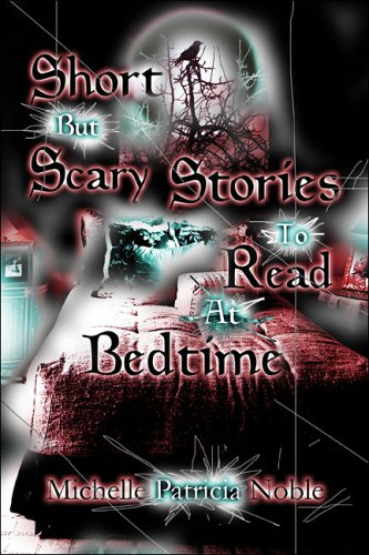 9781424115624: Short but Scary Stories to Read at Bedtime
